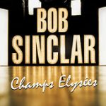 Bob Sinclar - Champs-Elysées (LP France)