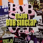 Bob Sinclar - Enjoy Bob Sinclar (part 1) (LP UK)
