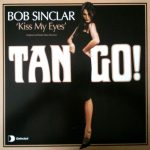 Bob Sinclar - Kiss my eyes (Defected UK)