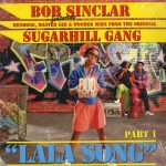 Bob Sinclar - Lala song (part 1) (France)