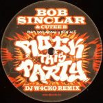 Bob Sinclar - Rock this party (DJ W4cko remix)