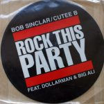 Bob Sinclar - Rock this party (picture)
