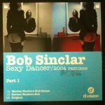 Bob Sinclar - Sexy dancer (part 1)