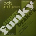 Bob Sinclar - Super funky brake's