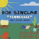 Bob Sinclar - Tennessee (Belgique)