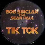 Bob Sinclar - Tik tok (picture)