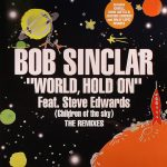 Bob Sinclar - World, hold on (Spain remixes)