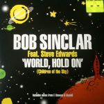 Bob Sinclar - World, hold on (UK Defected remixes)