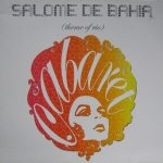 Bob Sinclar presents Salome De Bahia - Theme of Rio (France YP123)
