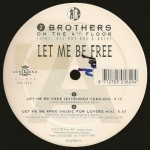 2 Brothers on The 4th Floor feat. Des'Ray and D-Rock - Let me be free