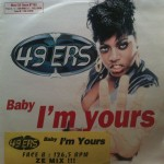 49ers - Baby I'm yours