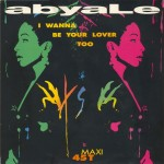 Abyale - I wanna be your lover too