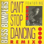 Bass Bumpers - Can't stop dancing (remix)