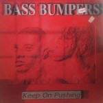 Bass Bumpers - Keep on pushing