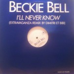 Beckie Bell - I'll never know (remixes)