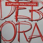 Captain Hollywood Project - Debora