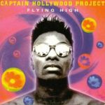 Captain Hollywood Project - Flying high (France)
