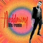 Haddaway-Life-remix