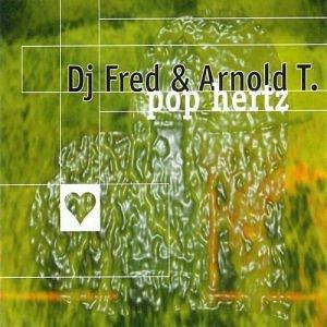 DJ-Fred-&-Arnold-T-Pop-hertz