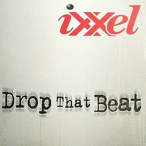 Ixxel-Drop-that-beat
