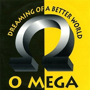 O-Mega-Dreaming-of-a-better-world