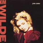 Kim-Wilde-You-came