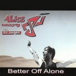 Alice-Deejay-Better-off-alone