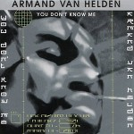 Armand-Van-Helden-You-don't-know-me