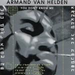 Armand-Van-Helden-You-don't-know-me