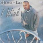 Skee-Lo-I-wish