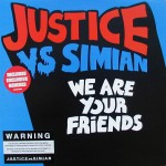 Justice-vs.-Simian-We-are-your-friends