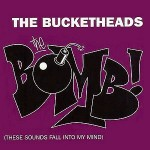 The-Bucketheads-The-bomb
