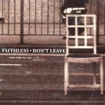 Faithless-Don't-leave