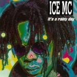 Ice-MC-It's-a-rainy-day