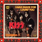 Kiss-I-was-made-for-lovin'-you