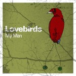 Lovebirds-My-man