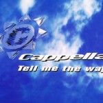 Cappella-Tell-me-the-way