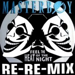 Masterboy-Feel-the-heat-of-the-night-(Re-Re-mix)
