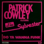Patrick-Cowley-feat.-Sylvester-Do-ya-wanna-funk