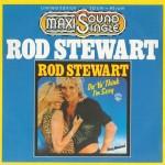Rod-Stewart-Da-ya-think-I'm-sexy