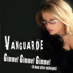 Vanguarde-Gimme!-Gimme!-Gimme!.(A-man-after-midnight)