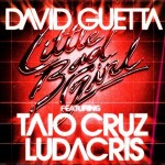 David-Guetta-feat.-Taio-Cruz-&-Ludacris-Little-bad-girl