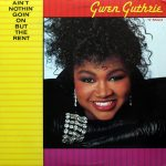 Gwen-Guthrie-Ain't-nothin'-goin'-on-but-the-rent