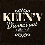 Keen-V.-Dis-moi-oui-(Marina)