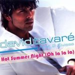 David-Tavaré-feat.-2-Eivissa-Hot-summer-night-(oh-la-la-la)