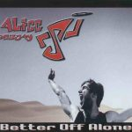 Alice-Deejay-vs.-DJ-Jürgen-Better-off-alone