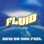 Fluid-How-do-you-feel