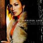 Jennifer-Lopez-feat.-Jadakiss-and-Styles-Jenny-from-the-block