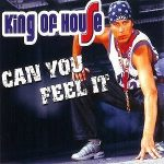 King-Of-House-Can-you-feel-it