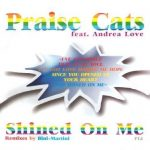 Praise-Cats-feat.-Andrea-Love-Shined-on-me